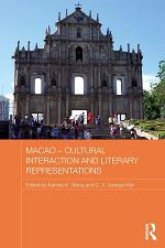 Macao – Cultural Interaction and Literary Representations