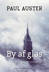By af glas: Bind 1