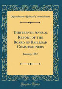 Thirteenth Annual Report of the Board of Railroad Commissioners