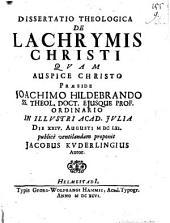 Diss. theol. de lachrymis Christi
