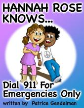 Dial 911 For Emergencies Only