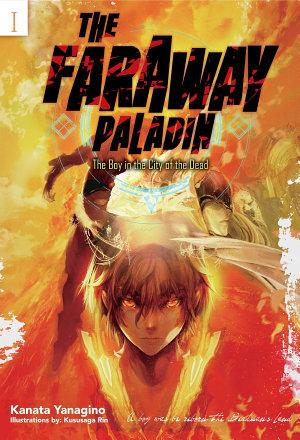 The Faraway Paladin  Volume 1