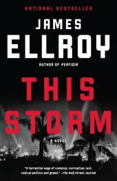 This Storm: A novel