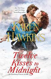 Twelve Kisses to Midnight: A Novella