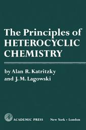 The Principles of Heterocyclic Chemistry