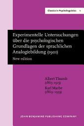 Experimentelle Untersuchungen über die psychologischen Grundlagen der sprachlichen Analogiebildung (1901): New edition