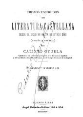 Trozos escogidos de literatura castellana: desde el siglo XII hasta nuestros días (España y América)