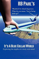 It's a Blue Collar World