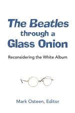 The Beatles through a Glass Onion