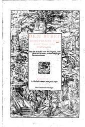 Den Bibel inhovdende het Ovdt ende Niev Testament: Met cort beduytsel voor elck capittel, ende ghetal aen de canten, tot seker bewijsinghe der concordancien