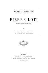 Œuvres complètes de Pierre Loti: Au Maroc ; Le roman d'un enfant ; Le livre de la pitié et de la mort