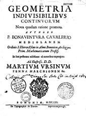 Geometria indivisibilibus continuorum nova quadam ratione promota, authore F. Bonaventura Cavalerio,...