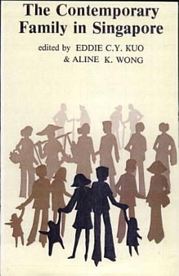The Contemporary Family in Singapore PDF