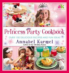 Princess Party Cookbook Book PDF