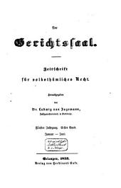 Der Gerichtssaal: Zeitschrift für Zivil- und Militär-Strafrecht und Strafprozessrecht sowie die ergänzenden Disziplinen, Band 9