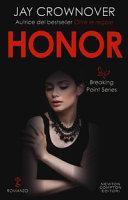 Honor  Breaking point series