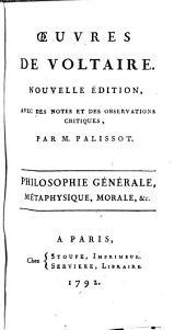 Philosophie générale, metaphysique, morale, &c