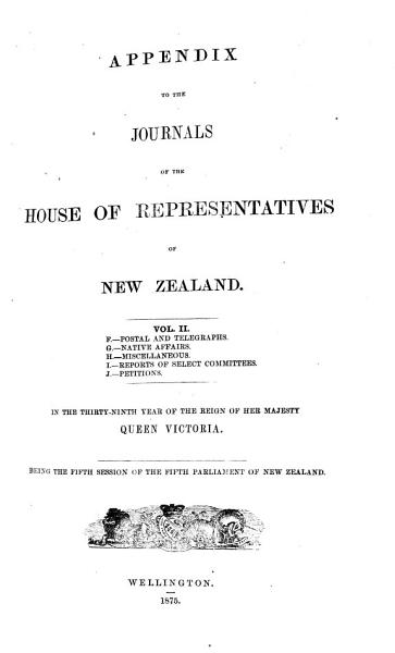 Download Appendix to the Journals of the House of Representatives of New Zealand Book