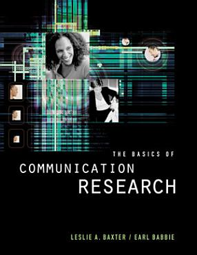 The Basics of Communication Research PDF