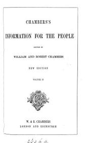 Chambers's information for the people, ed. by W. and R. Chambers