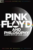 Pink Floyd and Philosophy PDF