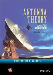Antenna Theory: Analysis and Design, Edition 4