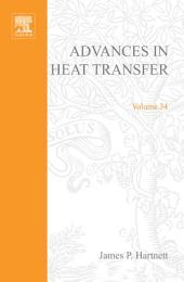 Advances in Heat Transfer: Volume 34