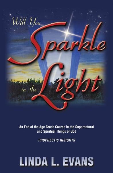 Will You Sparkle in the Light