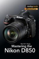 Mastering the Nikon D850 PDF
