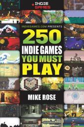 250 Indie Games You Must Play
