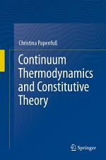 Continuum Thermodynamics and Constitutive Theory