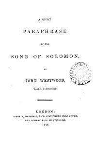 A short paraphrase of the Song of Solomon