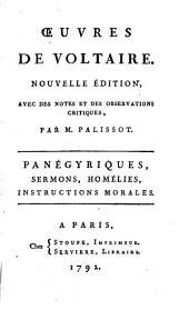 Panégyriques, sermons, homélies, instructions morales