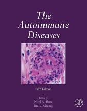 The Autoimmune Diseases: Edition 5