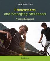 Adolescence and Emerging Adulthood: Edition 5