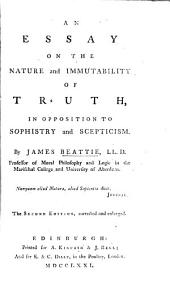 An Essay on the Nature and Immutability of Truth, in Opposition to Sophistry and Scepticism