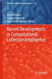 Recent Developments in Computational Collective Intelligence