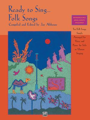 Ready to Sing       Folk Songs