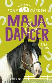 Maja og Dancer: Hestene på Ponygården 3, Bind 3