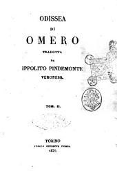 Odissea di Omero tradotta da Ippolito Pindemonte veronese. Tom 1. (-3.): Volume 2