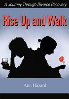 Rise Up and Walk PDF