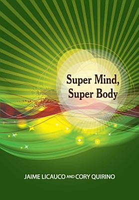 Super Mind  Super Body