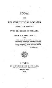 Essai sur les institutions sociales dans leur rapport avec les idées nouvelles