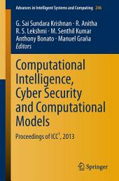 Computational Intelligence, Cyber Security and Computational Models: Proceedings of ICC3, 2013
