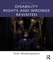 Disability Rights and Wrongs Revisited PDF