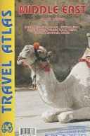 Middle East Travel Atlas