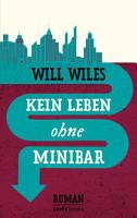 Kein Leben ohne Minibar PDF