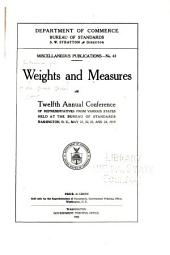 Weights and measures: ... annual conference of representatives from various states held at the Bureau of Standards