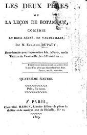 Les deux pères: ou La leçon de botanique, comédie en deux actes, en vaudevilles. Représentée pour la première fois, à Paris, sur le Théâtre du Vaudeville, le 15 Parairial an 12