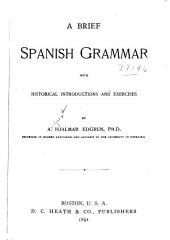 A Brief Spanish Grammar: With Historical Introductions and Exercises